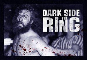 The Dark Side of the Ring- הצד האפל של הזירה