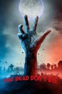 """סרט הקולנוע """"המתים אינם מתים"""""""